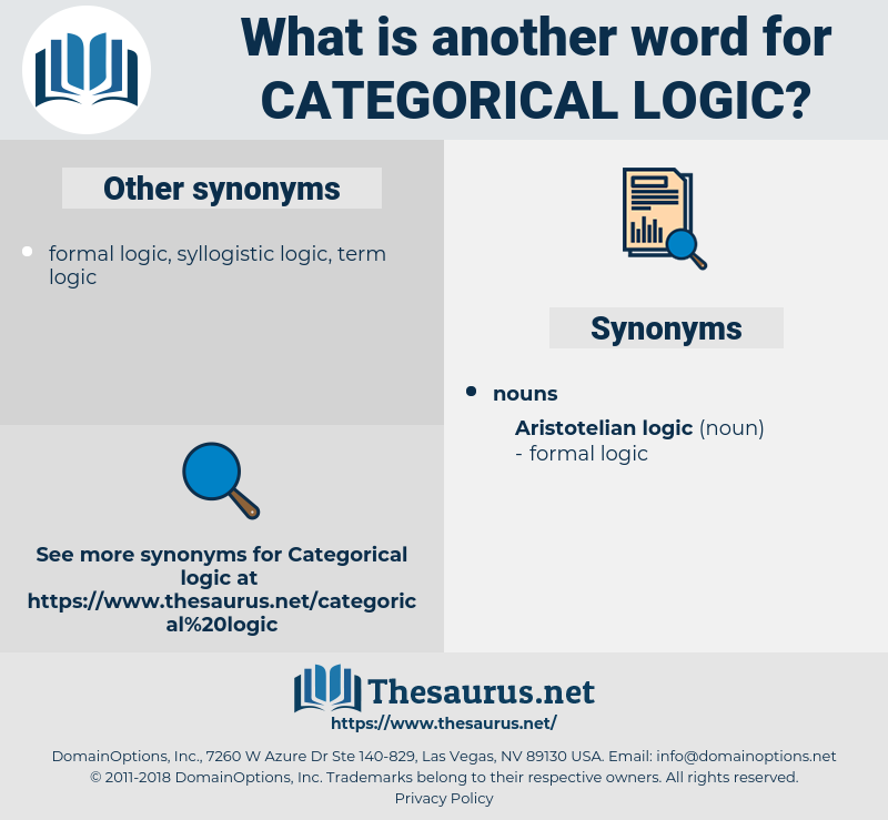 categorical logic, synonym categorical logic, another word for categorical logic, words like categorical logic, thesaurus categorical logic