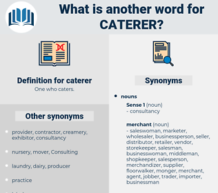 caterer, synonym caterer, another word for caterer, words like caterer, thesaurus caterer