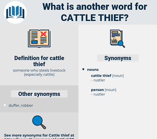 cattle thief, synonym cattle thief, another word for cattle thief, words like cattle thief, thesaurus cattle thief