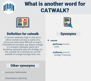 catwalk, synonym catwalk, another word for catwalk, words like catwalk, thesaurus catwalk