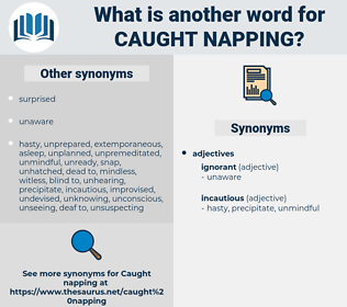 caught napping, synonym caught napping, another word for caught napping, words like caught napping, thesaurus caught napping