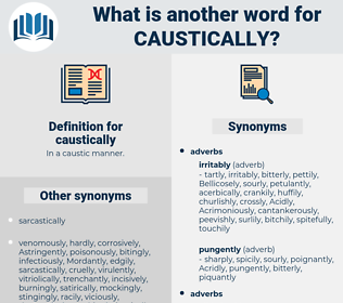 caustically, synonym caustically, another word for caustically, words like caustically, thesaurus caustically