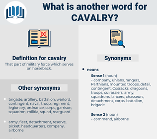 cavalry, synonym cavalry, another word for cavalry, words like cavalry, thesaurus cavalry