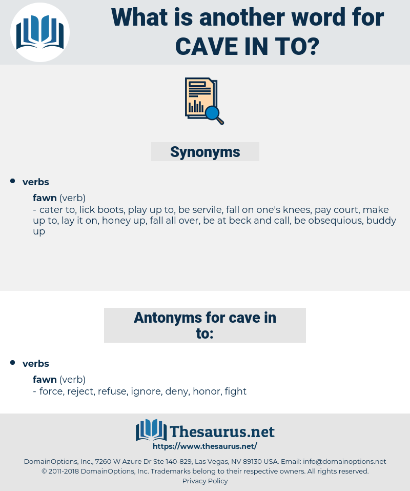 cave in to, synonym cave in to, another word for cave in to, words like cave in to, thesaurus cave in to
