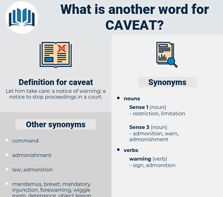 caveat, synonym caveat, another word for caveat, words like caveat, thesaurus caveat