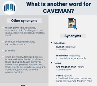 caveman, synonym caveman, another word for caveman, words like caveman, thesaurus caveman