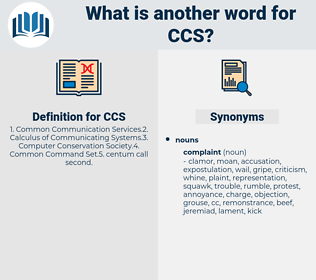 CCS, synonym CCS, another word for CCS, words like CCS, thesaurus CCS
