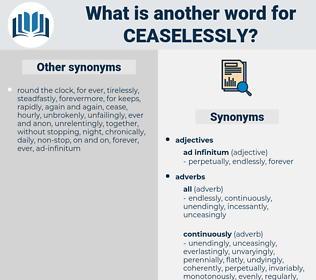 ceaselessly, synonym ceaselessly, another word for ceaselessly, words like ceaselessly, thesaurus ceaselessly