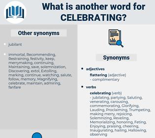 Celebrating, synonym Celebrating, another word for Celebrating, words like Celebrating, thesaurus Celebrating