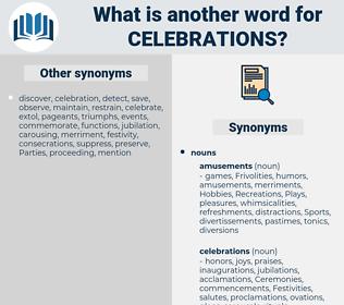 celebrations, synonym celebrations, another word for celebrations, words like celebrations, thesaurus celebrations
