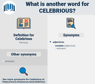 Celebrious, synonym Celebrious, another word for Celebrious, words like Celebrious, thesaurus Celebrious