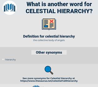 celestial hierarchy, synonym celestial hierarchy, another word for celestial hierarchy, words like celestial hierarchy, thesaurus celestial hierarchy