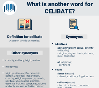 celibate, synonym celibate, another word for celibate, words like celibate, thesaurus celibate