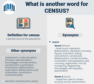 census, synonym census, another word for census, words like census, thesaurus census