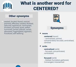 centered, synonym centered, another word for centered, words like centered, thesaurus centered