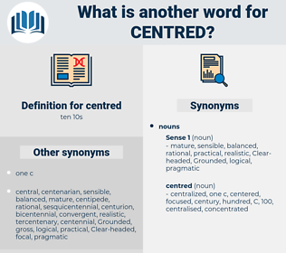 centred, synonym centred, another word for centred, words like centred, thesaurus centred