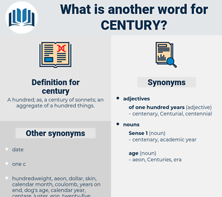 century, synonym century, another word for century, words like century, thesaurus century
