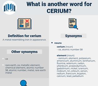 cerium, synonym cerium, another word for cerium, words like cerium, thesaurus cerium