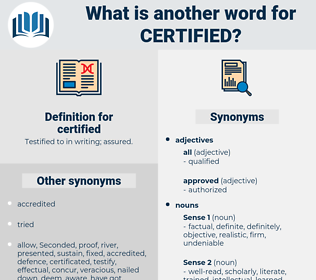 certified, synonym certified, another word for certified, words like certified, thesaurus certified
