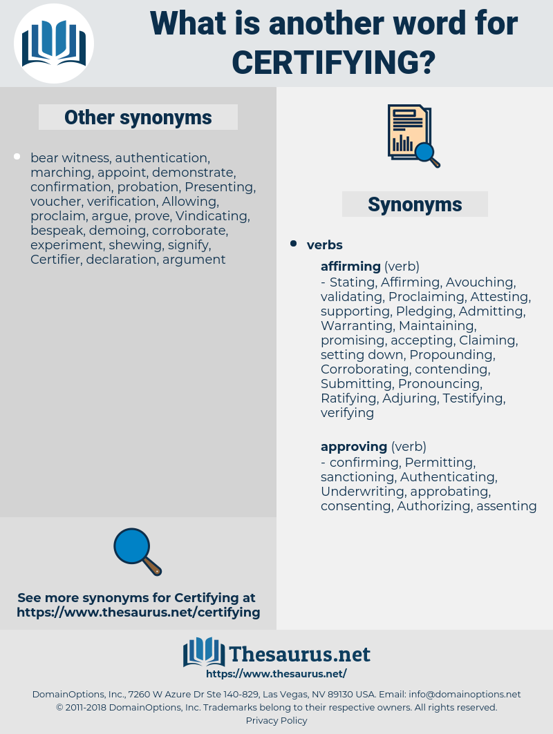 Certifying, synonym Certifying, another word for Certifying, words like Certifying, thesaurus Certifying