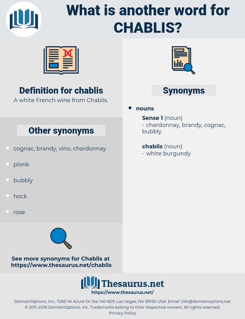 chablis, synonym chablis, another word for chablis, words like chablis, thesaurus chablis