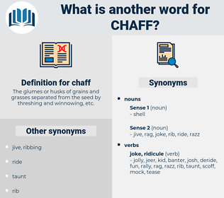 chaff, synonym chaff, another word for chaff, words like chaff, thesaurus chaff