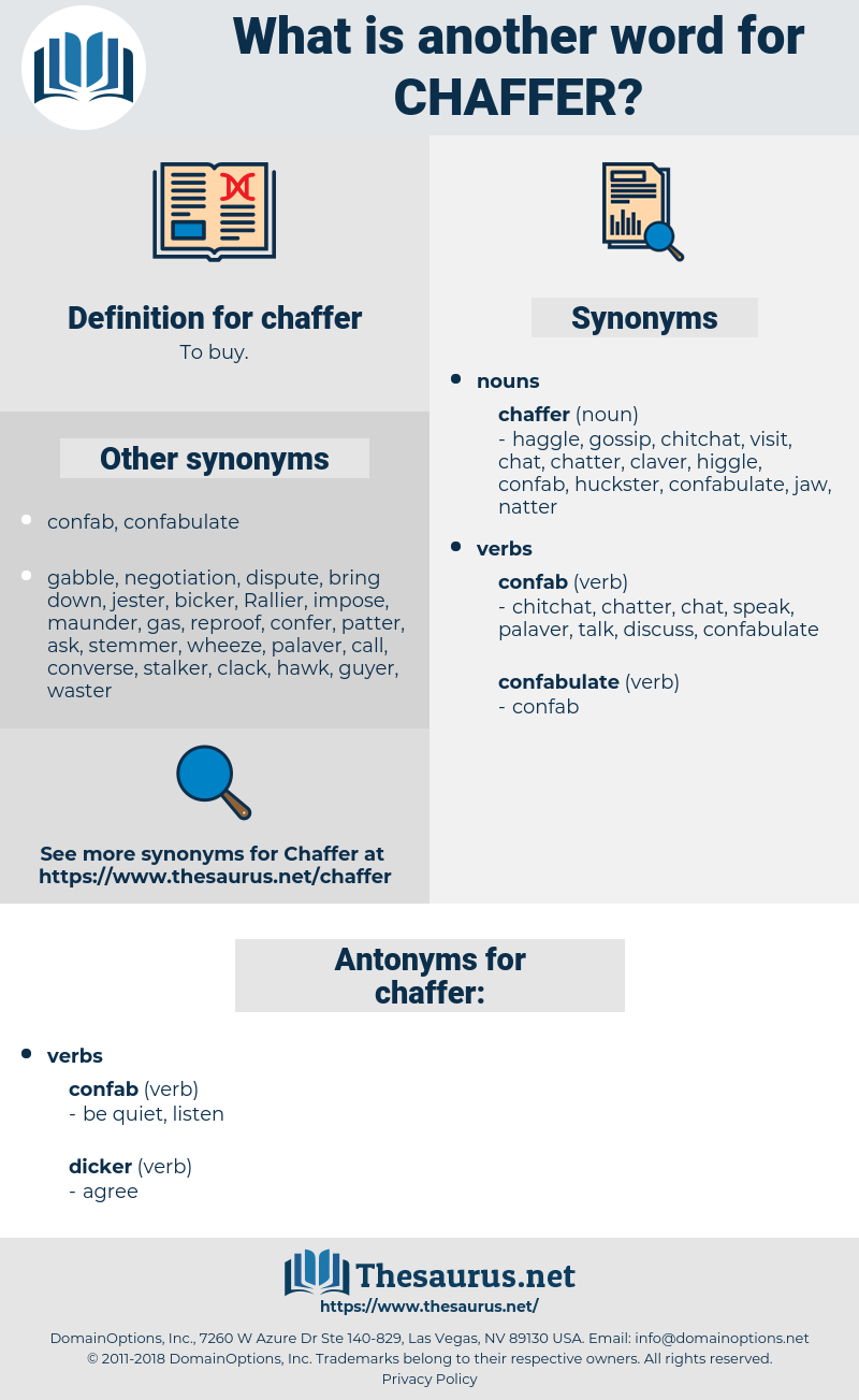 chaffer, synonym chaffer, another word for chaffer, words like chaffer, thesaurus chaffer