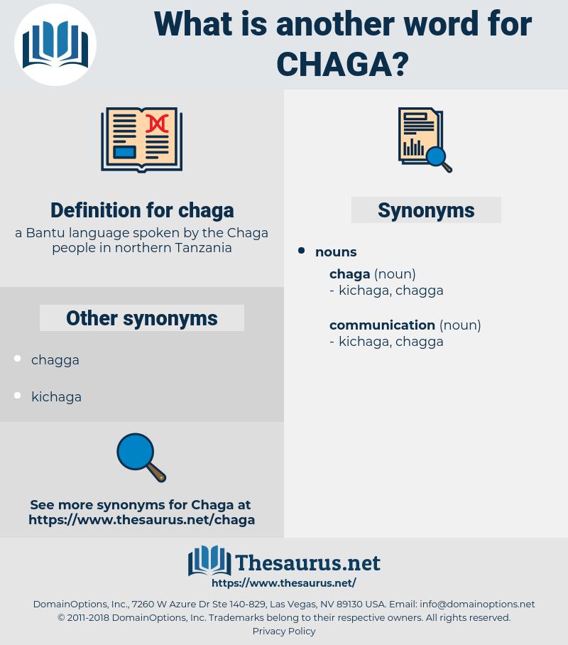 chaga, synonym chaga, another word for chaga, words like chaga, thesaurus chaga