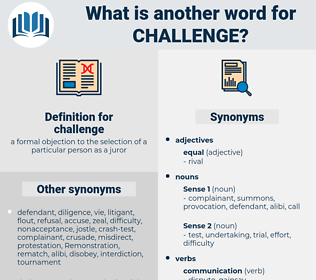 challenge, synonym challenge, another word for challenge, words like challenge, thesaurus challenge