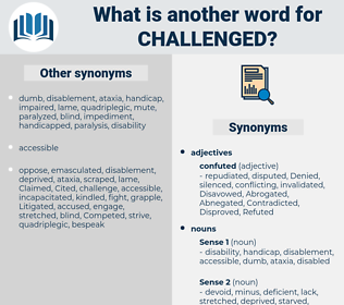 Challenged, synonym Challenged, another word for Challenged, words like Challenged, thesaurus Challenged