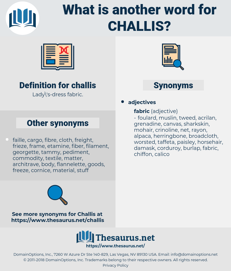 challis, synonym challis, another word for challis, words like challis, thesaurus challis