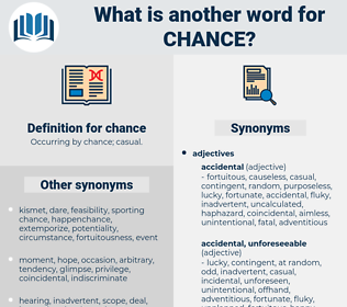 chance, synonym chance, another word for chance, words like chance, thesaurus chance
