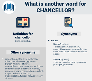 chancellor, synonym chancellor, another word for chancellor, words like chancellor, thesaurus chancellor
