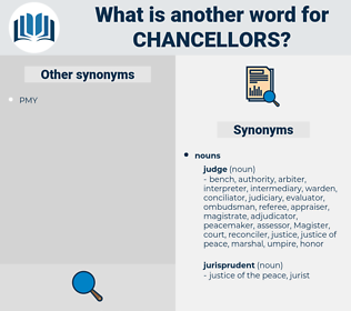 chancellors, synonym chancellors, another word for chancellors, words like chancellors, thesaurus chancellors