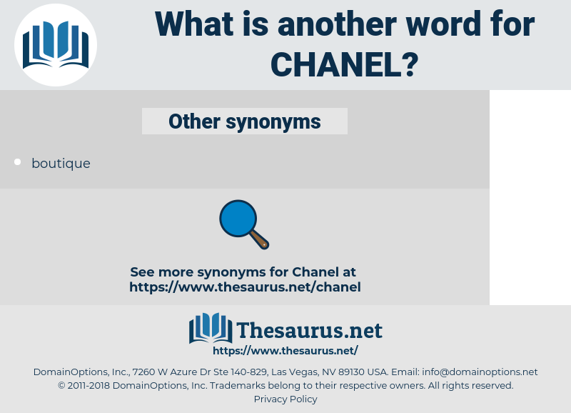 Chanel, synonym Chanel, another word for Chanel, words like Chanel, thesaurus Chanel