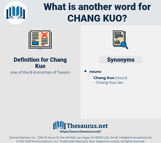 Chang Kuo, synonym Chang Kuo, another word for Chang Kuo, words like Chang Kuo, thesaurus Chang Kuo