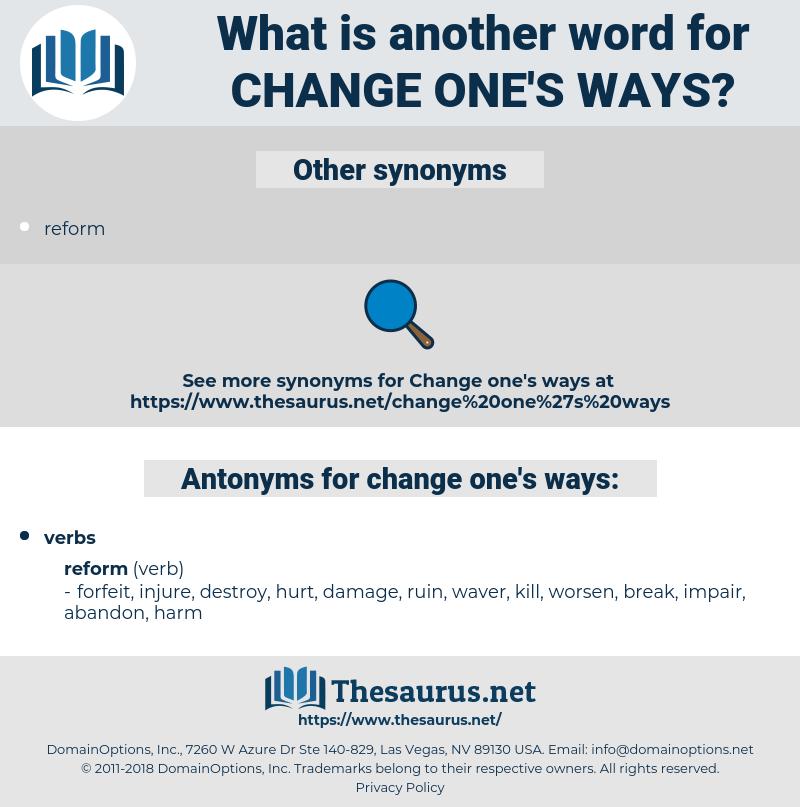 change one's ways, synonym change one's ways, another word for change one's ways, words like change one's ways, thesaurus change one's ways