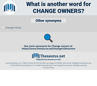 change owners, synonym change owners, another word for change owners, words like change owners, thesaurus change owners