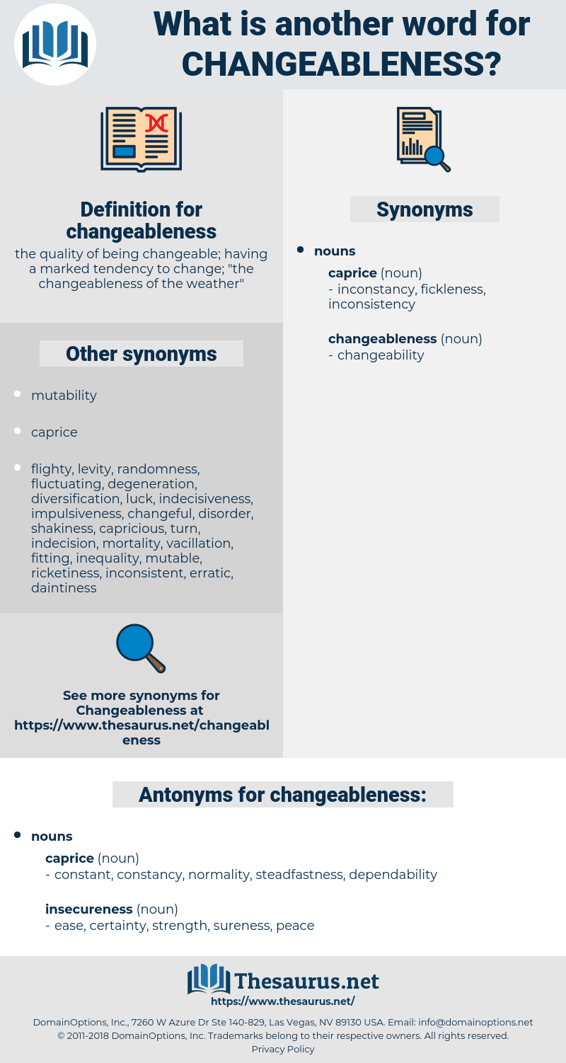 changeableness, synonym changeableness, another word for changeableness, words like changeableness, thesaurus changeableness
