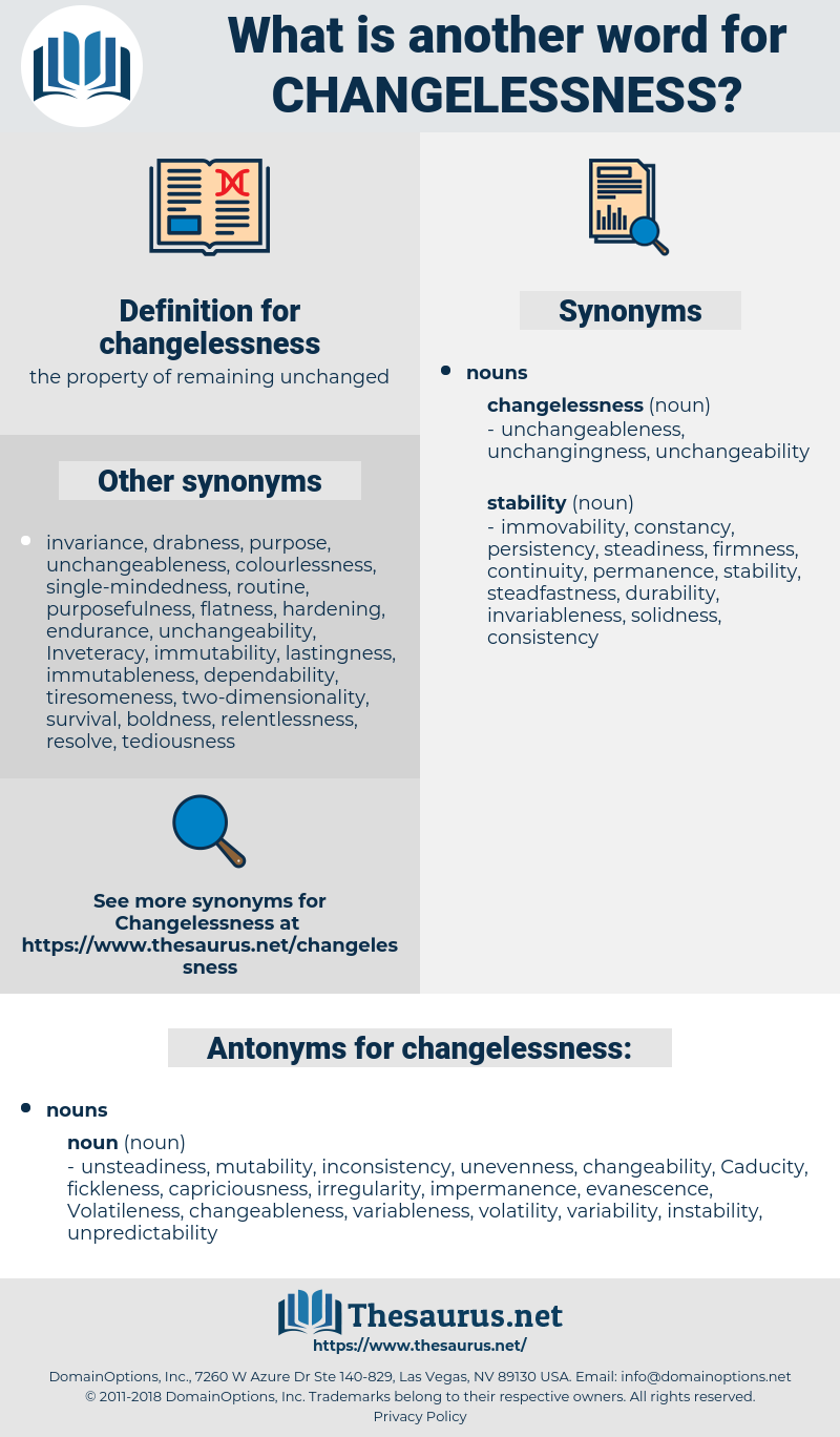 changelessness, synonym changelessness, another word for changelessness, words like changelessness, thesaurus changelessness
