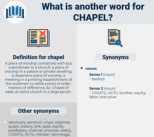 chapel, synonym chapel, another word for chapel, words like chapel, thesaurus chapel