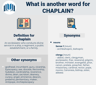 chaplain, synonym chaplain, another word for chaplain, words like chaplain, thesaurus chaplain