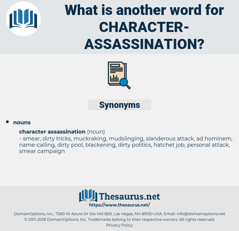 character assassination, synonym character assassination, another word for character assassination, words like character assassination, thesaurus character assassination
