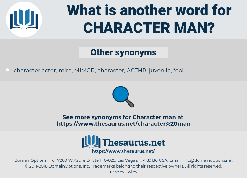 character man, synonym character man, another word for character man, words like character man, thesaurus character man