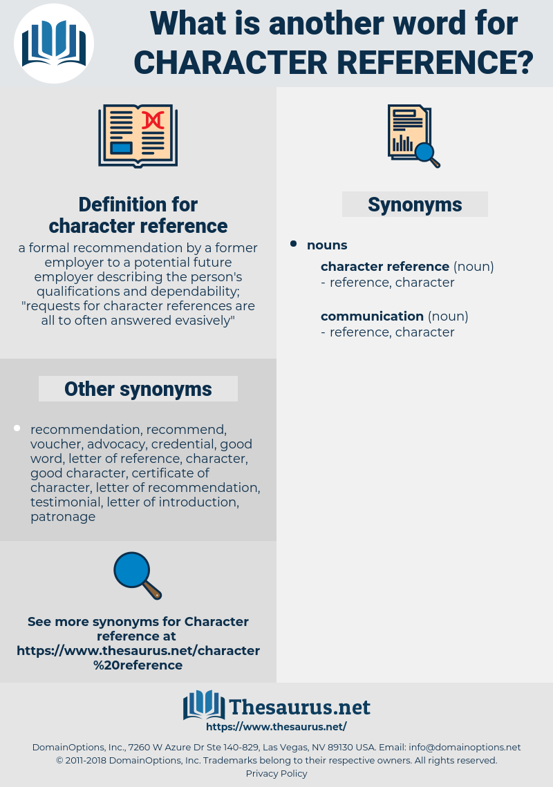 character reference, synonym character reference, another word for character reference, words like character reference, thesaurus character reference