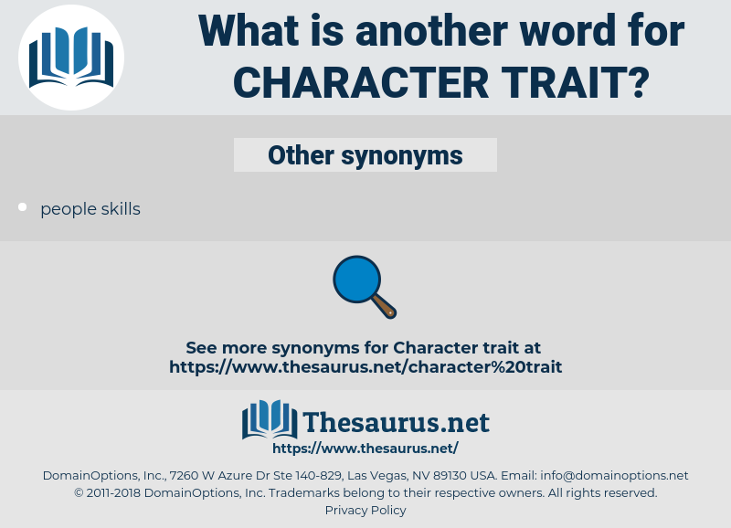 character trait, synonym character trait, another word for character trait, words like character trait, thesaurus character trait
