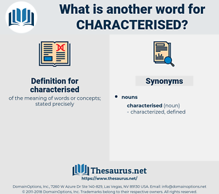 characterised, synonym characterised, another word for characterised, words like characterised, thesaurus characterised