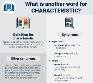 characteristic, synonym characteristic, another word for characteristic, words like characteristic, thesaurus characteristic