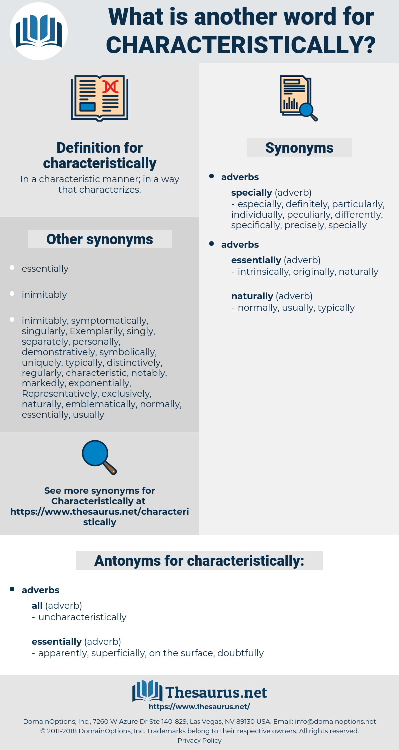 characteristically, synonym characteristically, another word for characteristically, words like characteristically, thesaurus characteristically