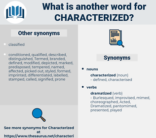 characterized, synonym characterized, another word for characterized, words like characterized, thesaurus characterized